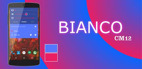 Bianco CM12 THEME BETA v1.8