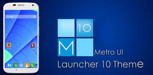 Metro UI Launcher 10 Theme789 Metro UI Launcher 10 Theme v1.0