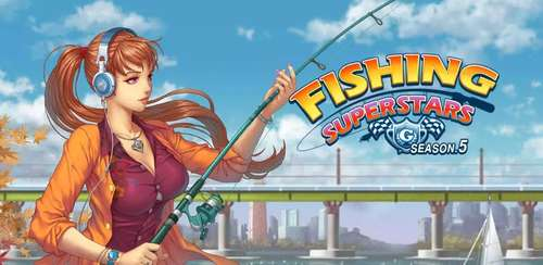 Fishing Superstars : Season5 v5.6.5