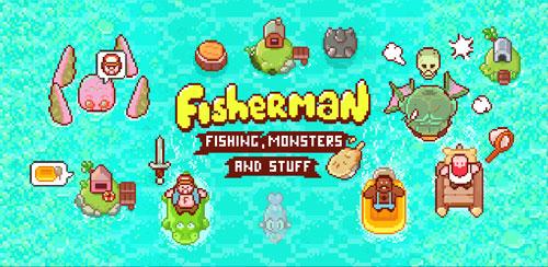 Fisherman – Monsters & Stuff v2.3.0