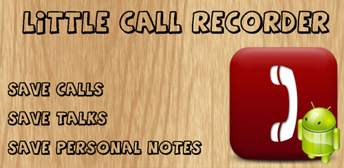 Little Call Recorder v1.0.10