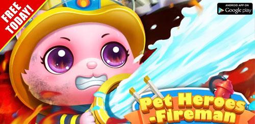Pet Heroes: Fireman v1.0