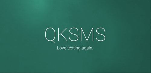 QKSMS+ Premium – Quick Text Messenger v3.6.1