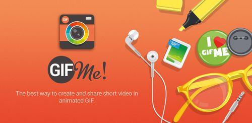 Gif Me! Camera Pro v1.70