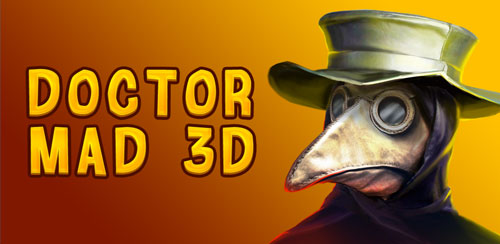Doctor Mad 3D VS Plague PRO v2.41.87.54