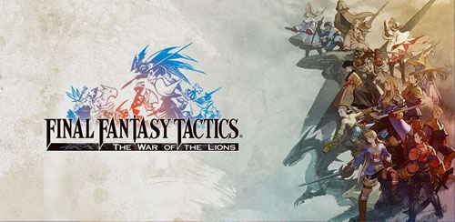 FINAL FANTASY TACTICS : WotL v2.0.0 + data