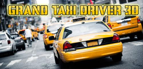 Grand Taxi Driver 3D v1.01 + data