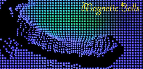 Magnetic Balls Live Wallpaper v2.34