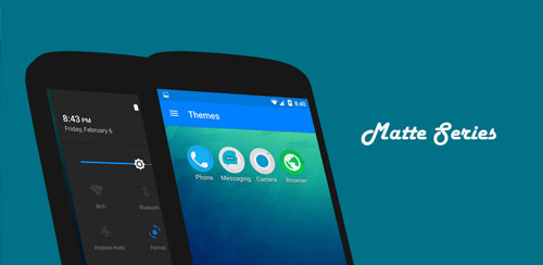MATTE SERIES CM12.1 THEME v1.4