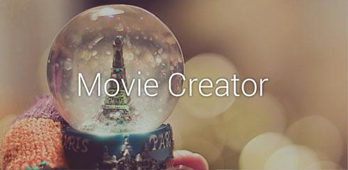Movie Creator v4.7.B.1.3
