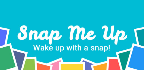 Snap Me Up Selfie Alarm Clock v6.1.0
