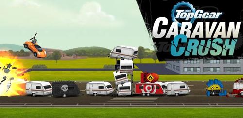 دانلود بازی کراش تخته گاز Top Gear: Caravan Crush برای اندروید