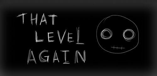 That Level Again v1.56