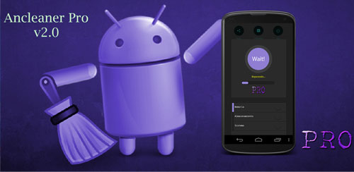 دانلود نرم افزار پاک سازی اندروید Ancleaner Pro, Android cleaner