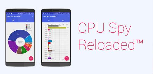 دانلود نمایش عملکرد سخت افزار CPU Spy Reloaded Monitor Pro برای اندروید