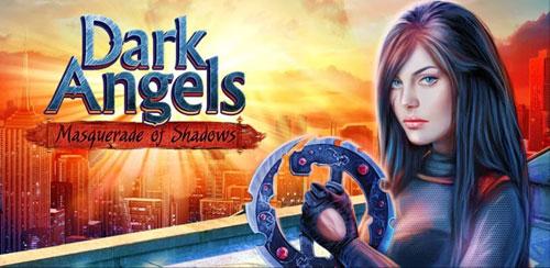 دانلود بازی ماجراجویانه فرشته تاریکی Dark Angels برای اندروید