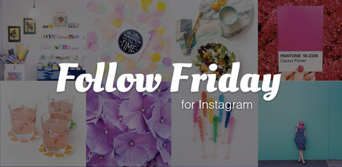 نرم افزار ساخت تصاویر گروهی Follow Friday for Instagram 1.0.9