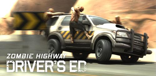 دانلود بازی ماشینی، اتوبان زامبی ها Zombie Highway: Driver's Ed