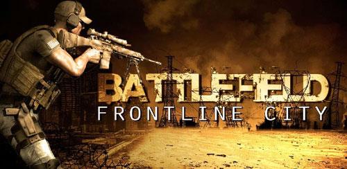 دانلود بازی شهر خط نبرد Battlefield Frontline City برای اندروید