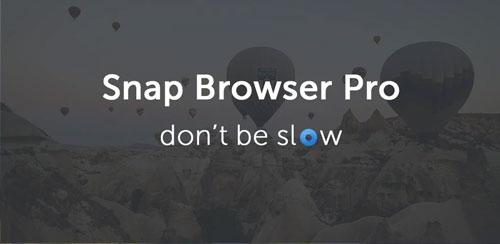 دانلود مرورگر سبک و سریع Snap Browser Pro v1.0.9