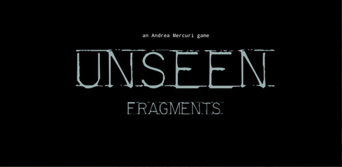 Unseen: Fragments v1.2
