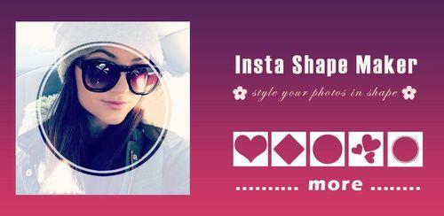 Insta Shape Maker v1.3