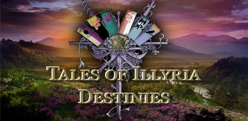 Tales of Illyria:Destinies v6.76 + data