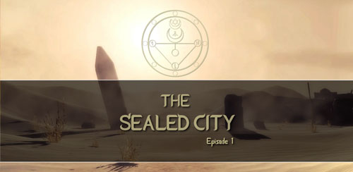 The Sealed City Episode 1 v23 + data