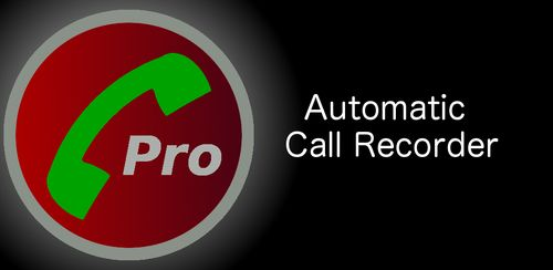 Automatic Call Recorder Pro v6.04