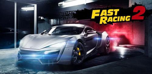 بازی ماشین سواری Fast Racing 2 v1.0