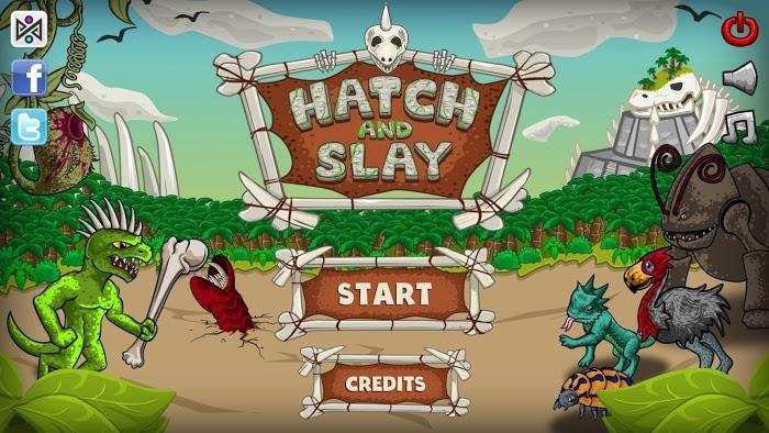 Hatch and Slay v1.0.0