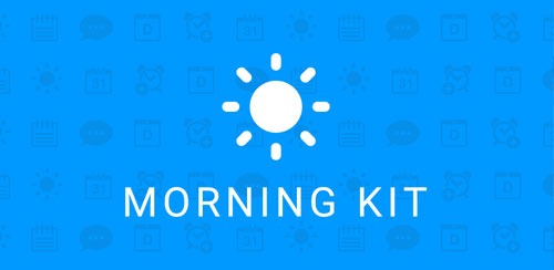 Morning Kit – Alarm&InfoPanels Full v5.1.7