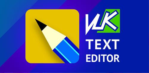 نرم افزار ویرایشگر متن VLk Text Editor PRO v1.7.3