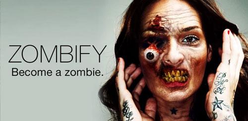 Zombify FULL – Be a Zombie v1.4.2