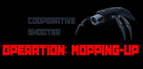 بازی اکشن Operation: Mopping-Up! v7.0