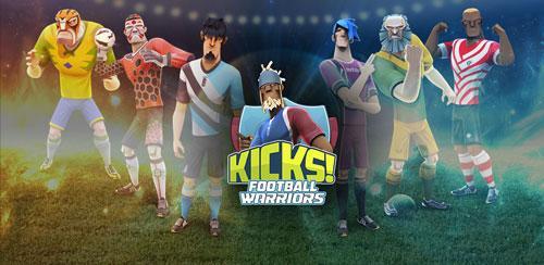 بازی ضربه ایستگاهی فوتبال Kicks!Football Warriors-Soccer v1.0.8