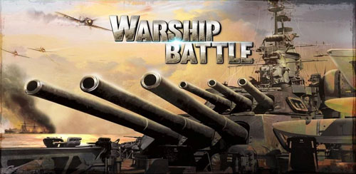 WARSHIP BATTLE:3D World War II v1.1.3