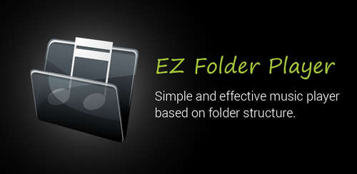 دانلود موزیک پلیر پوشه ای EZ Folder Player Free 1.1.28