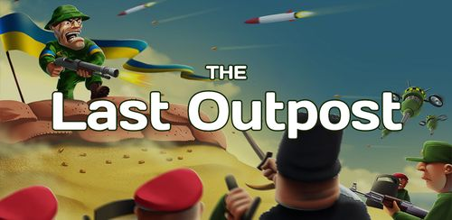 The Last Outpost v2.3.1