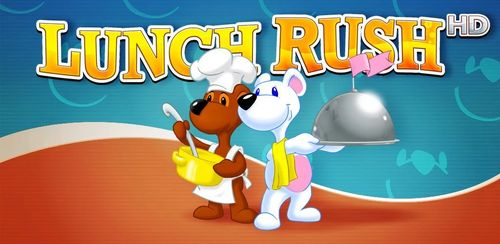 Lunch Rush HD (Full) v1.1.1