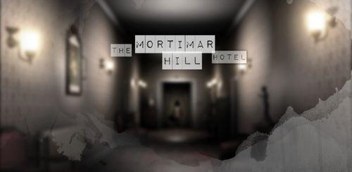 دانلود بازی ماجراجویانه The Mortimar Hill Hotel