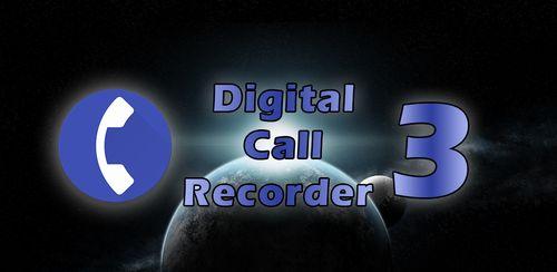 Digital Call Recorder 3 v3.107