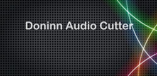 دانلود نرم افزار برش آهنگ Doninn Audio Cutte