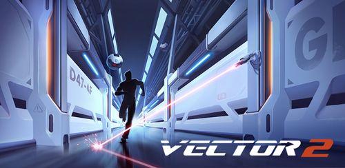 Vector 2 Premium v1.1.1