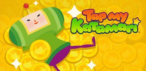Tap My Katamari – Idle Clicker v1.5