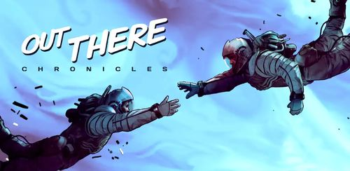 Out There Chronicles – Ep. 1 v1.0.3