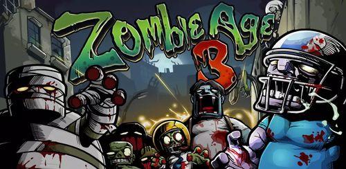 Zombie Age 3 v1.2.0