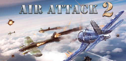 AirAttack 2 – WW2 Airplanes Shooter v1.4.0 + data