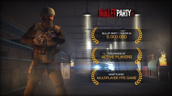 Bullet Party CS 2 : GO STRIKE v1.2.8