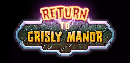 Return to Grisly Manor v1.0.6+ data